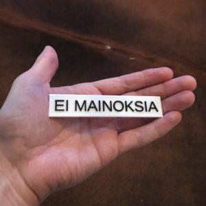EI MAINOKSIA